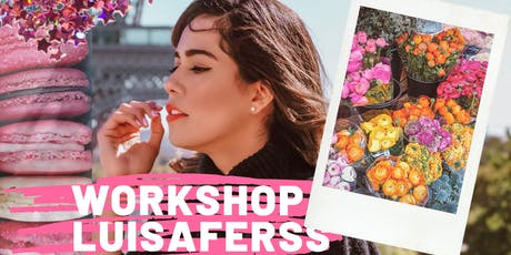 Workshop LuisaFerss CDMX entradas