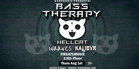Bass Therapy W/ Hellcat, Waaves & More! tickets
