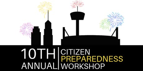 10th Annual Citizen Preparedness Workshop tickets