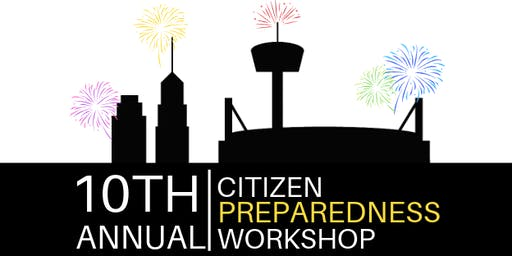 10th Annual Citizen Preparedness Workshop