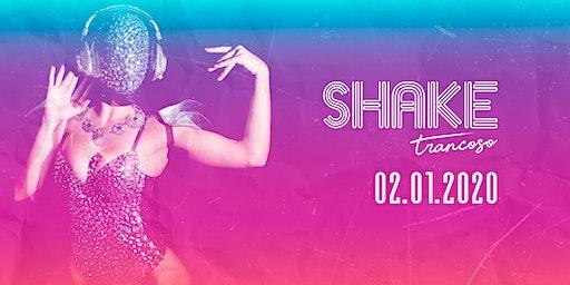 Shake Trancoso