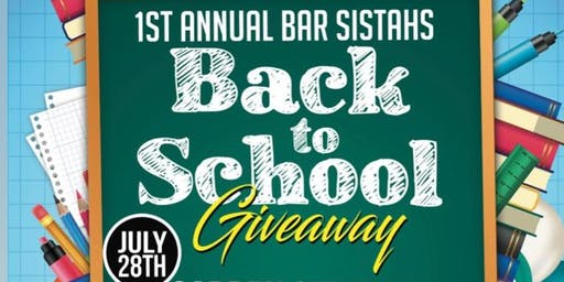 Bar Sistahs 1st Annual Back To School Giveaway