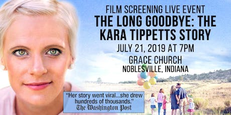 Film Screening! The Long Goodbye: The Kara Tippetts Story tickets