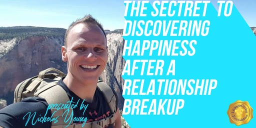 """The """"SECRET"""" to discovering happiness after a relationship breakup."""