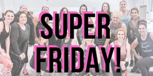 Ohana & Team Passion to Empower present SUPER FRIDAY