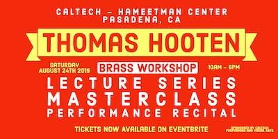 Thomas Hooten Brass Workshop