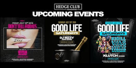 Don't Tell Fridays at Hedge Club Southhampton  tickets