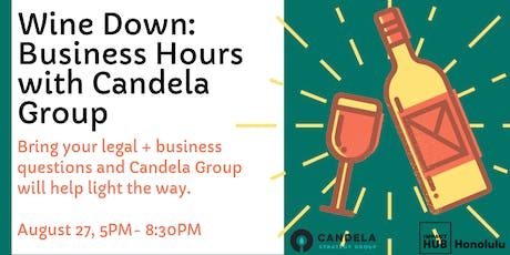 Wine Down: Business Hours with Candela Hawaii tickets