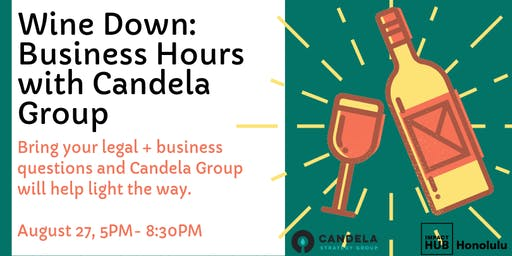 Wine Down: Business Hours with Candela Hawaii