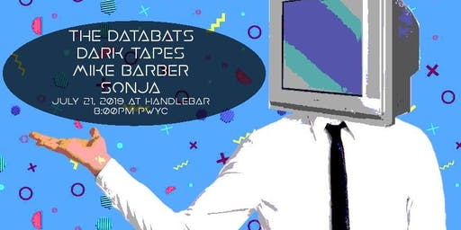 Databats / Dark Tapes / Mike Barber / Sonja