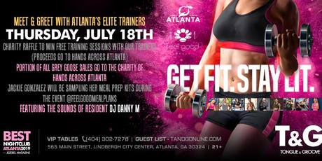 GET FIT. STAY LIT. at Tongue and Groove's Charity Trainers Meet and Greet! tickets
