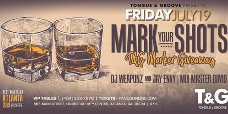 Mark Your Shots with DJ Weaponz, Jay Envy and Mix Master David this Friday! tickets
