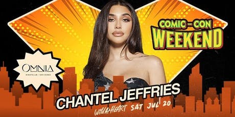 Free Guest List Chantel Jeffries at Omnia Nightclub (Comic Con Weekend)  tickets
