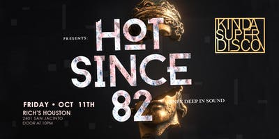 Kinda Super Disco | Hot Since 82