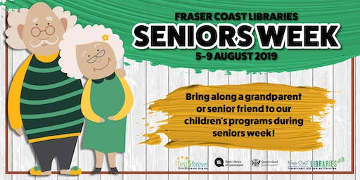 Seniors Week: Toddler Time - Maryborough Library - 18 months to 3 years: Bring a grandparent or senior friend
