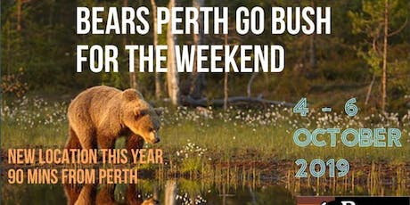 Bears Perth Go Bush for the Weekend tickets