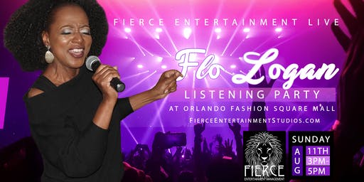 Fierce Entertainment Live: Flo Logan Listening Party * Concert * Show
