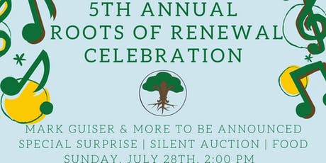 Roots of Renewal 5th Anniversary  tickets