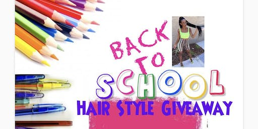 School Supply Drive/ Hair Style Giveaway