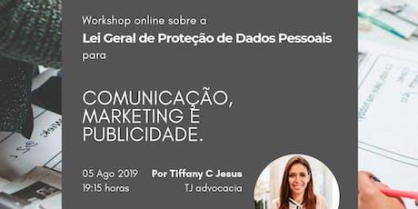 Workshop: Lei de Proteção de Dados X Marketing e Publicidade ingressos
