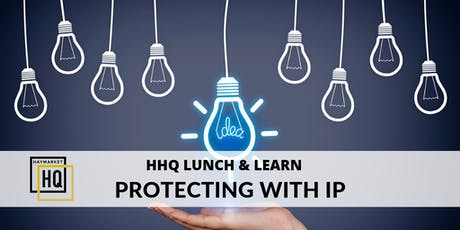 HHQ Lunch and Learn: Intellectual Property tickets