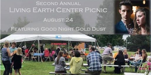 2nd Annual Living Earth Community Picnic featuring Good Night Gold Dust