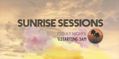 Sunrise Sessions on The River//After-hours tickets
