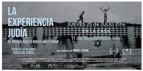 """Cine en La Casa """"La Experiencia Judía: De Basavilbaso a Nueva Amsterdam"""" entradas"""
