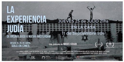 """Cine en La Casa """"La Experiencia Judía: De Basavilbaso a Nueva Amsterdam"""""""