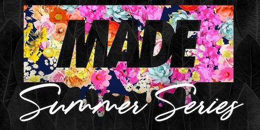 MADE SUNDAYS - SUMMER SERIES | SUNDAY JULY 21st INSIDE CURE NIGHTCLUB