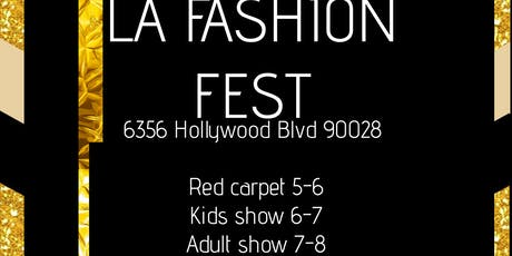 LA FASHION FEST MODEL AND GLAM PASS tickets