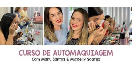 Curso de automaquiagem com Manu e Mica - TURMA MANHÃ ingressos