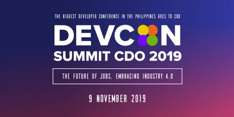 DEVCON Summit 2019: Cagayan de Oro Edition #DEVCONSummitCDO tickets