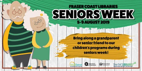 Seniors Week Storytime - Tiaro Library - 5 Years and Under: Bring along a grandparent or senior friend tickets