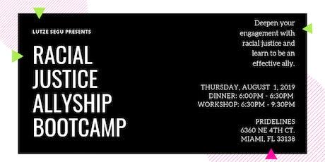 Racial Justice Allyship Bootcamp tickets
