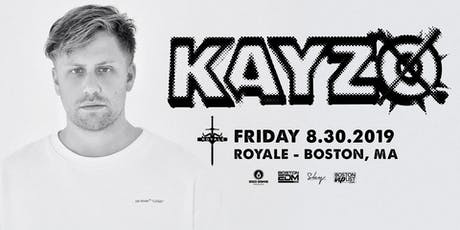 Kayzo | 8.30.19 | 10:00 PM | 21+ tickets