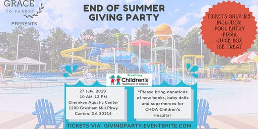 End Of Summer Giving Party - Hosted By Grace To Parent Events
