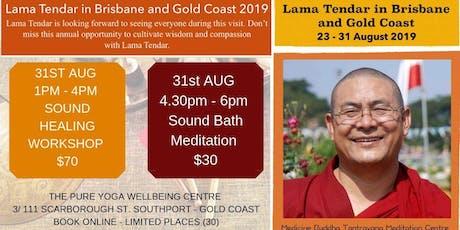 Lama Tendar Sound Healing Workshop & Sound Bath Meditation - Gold Coast tickets