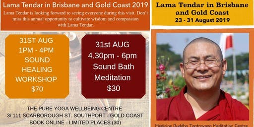 Lama Tendar Sound Healing Workshop & Sound Bath Meditation - Gold Coast