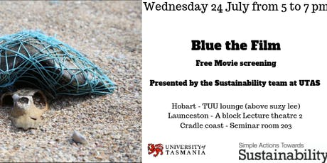 Blue the Film free movie screening - Cradle coast  tickets
