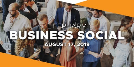 LifePharm Business Social: You Can Have It All! tickets