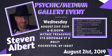 Steven Albert: Psychic Medium Gallery Event - Mythic 8/21 tickets