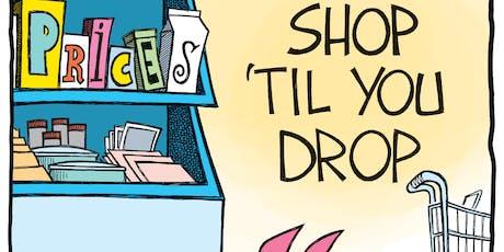 Shop Til You Drop Extravaganza tickets