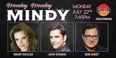 John Stamos, Bob Saget and more - Monday Monday Mindy! tickets