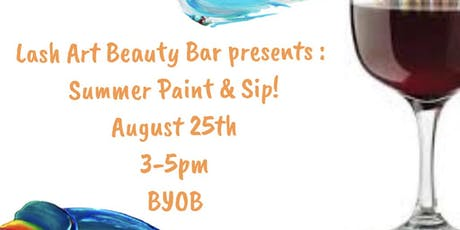 Lash Art presents: SUMMER PAINT AND SIP tickets
