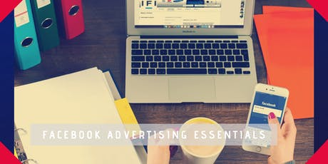 How to get results from your Facebook advertising SESSION 2 tickets