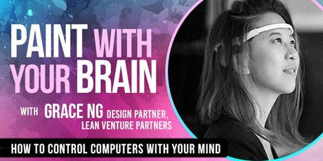 PAINT WITH YOUR BRAIN-- How to Control Computers with your Mind tickets