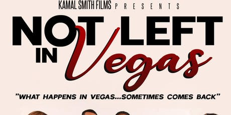 NOT LEFT IN VEGAS Red Carpet and  Movie Premiere tickets