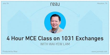 4 Hour MCE Class on 1031 Exchanges with Wai-Yew Lam tickets