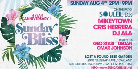 "Sunday BLISS 4yr Anniversary ""Souleil in the Bay"" tickets"